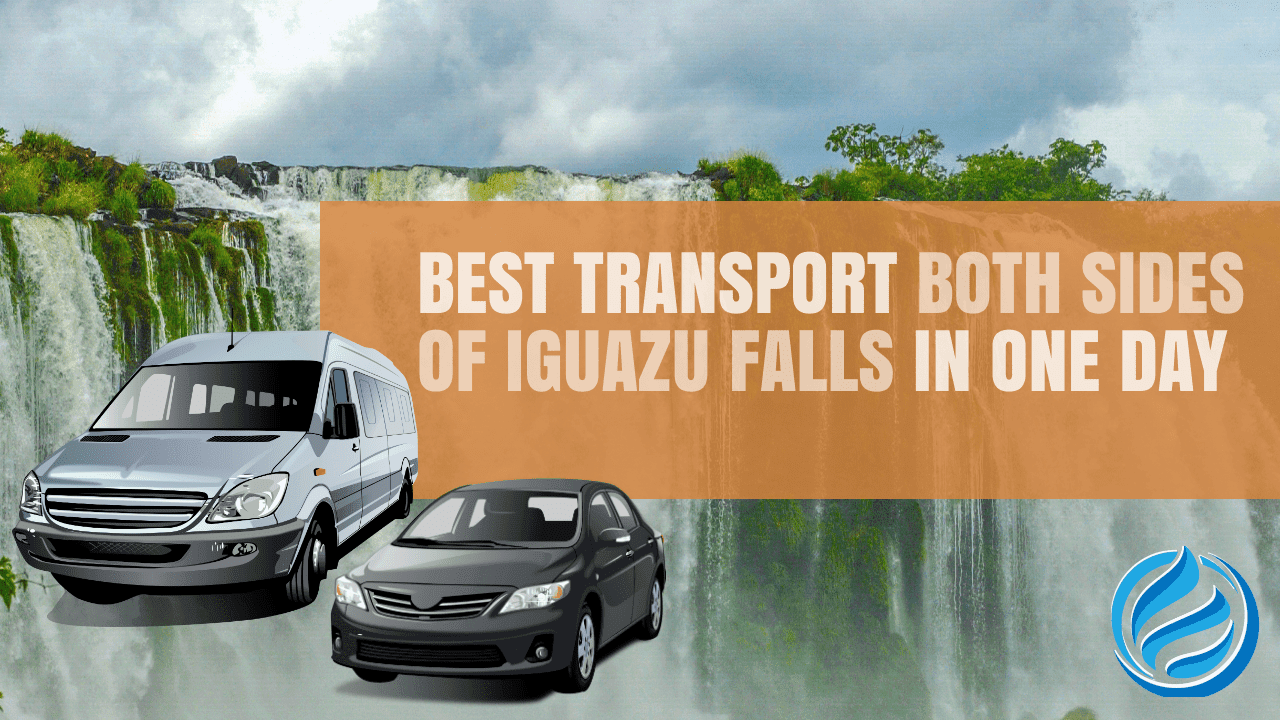 One day transport for both sides of the Iguazu waterfalls