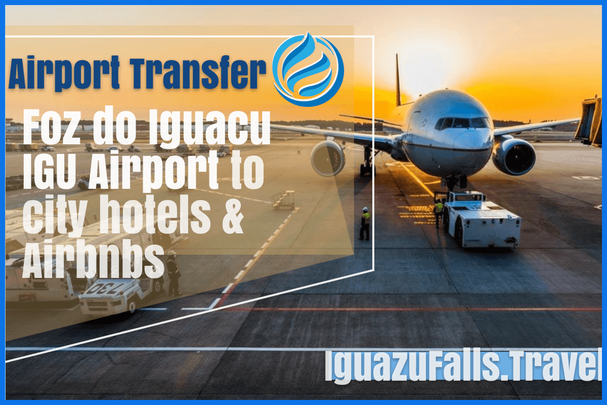 Airport transfer from teh Foz do Iguacu IGU airport to city hotels