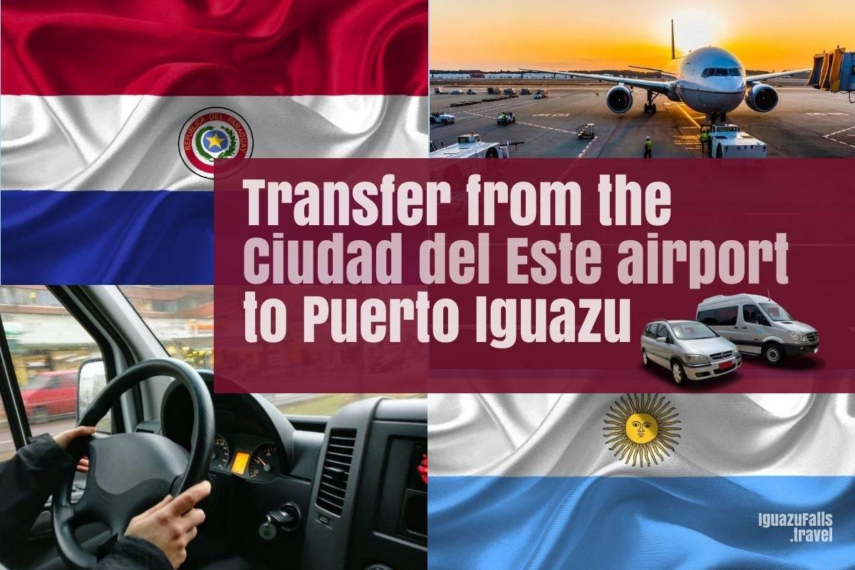 Ciudad del Este airport to Puerto Iguazu Argentina