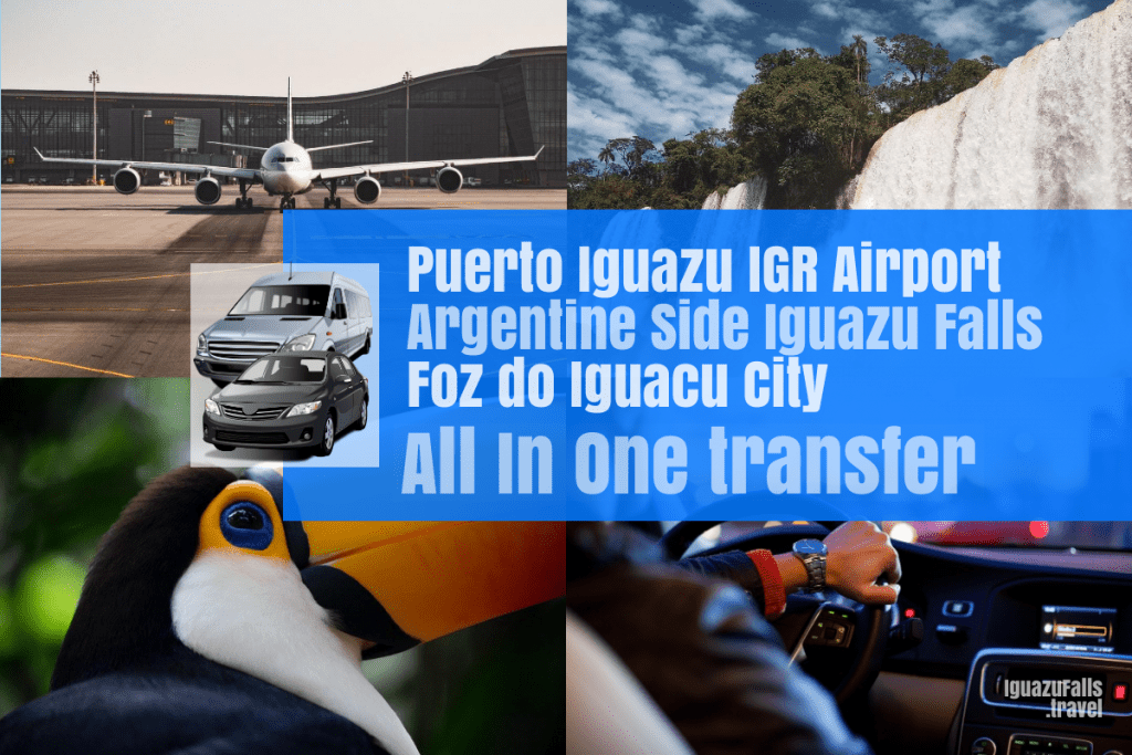 IGR airport to the ARgentine side of the falls and Foz do Iguacu