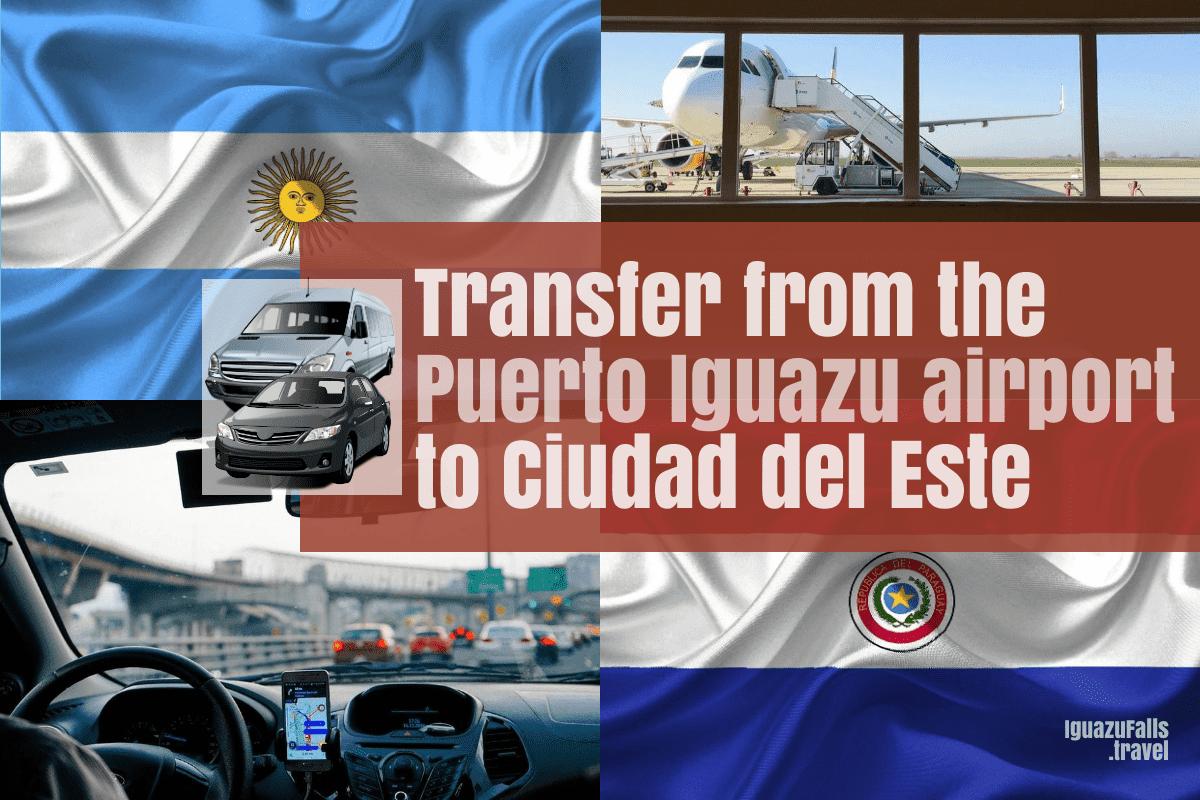 Transfer from teh IGR Puerto Iguazu airport to to Ciudad del este