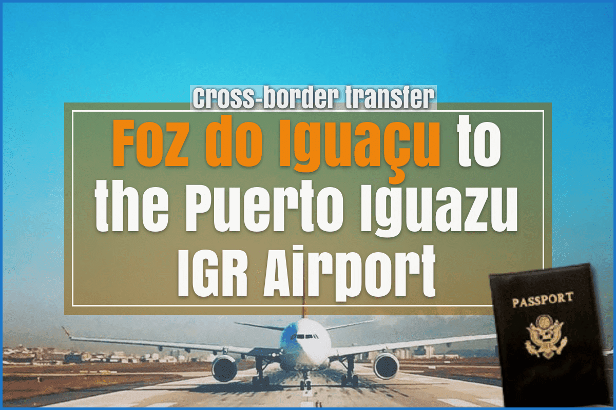Foz do Iguacu to the Puerto Iguazu IGR airport
