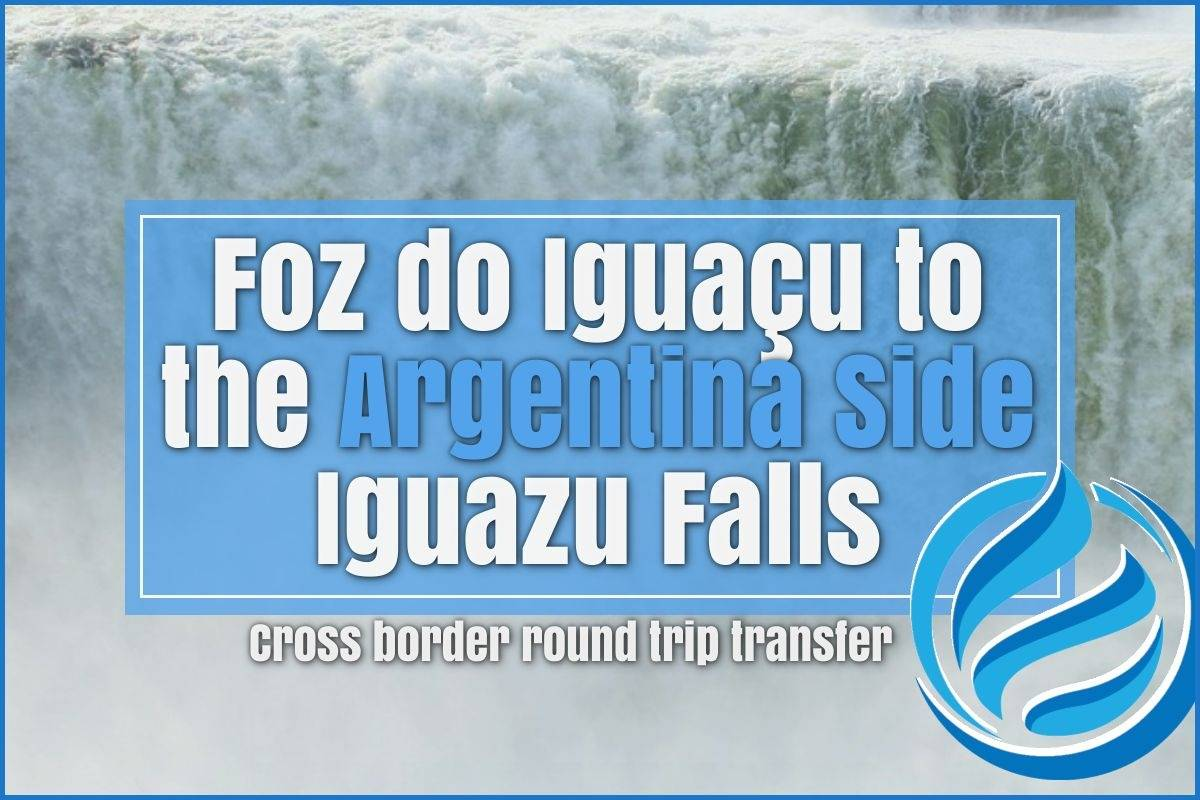 Transport from Foz do Iguacu to the Argentine side of Iguazu Falls